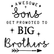 Awesome Sons Get Promoted to Big Brothers Design